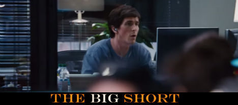 The Big Short - Filmen om de som förutsåg finanskrisen